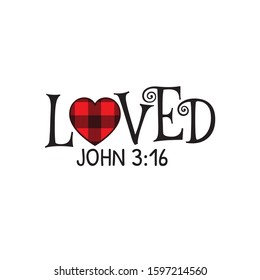 loved john bible clause valentine theme graphic design vector for greeting card and t shirt print template