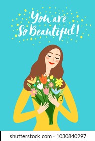 Lovely girl holding a bouquet of flowers. You are so beautiful title. Spring holiday illustration for your design.