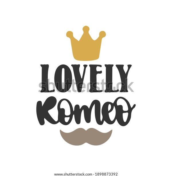 Lovely komeo.phrase for card. Hand drawn lettering, calligraphic design. Isolated on white background.