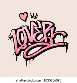 Lover Text in Graffiti style painting, vector Illustration.