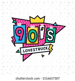 lovestruck 90s!  Back to the 90s style label.Forever Young. Logo, emblem and label. Vector illustration retro background.