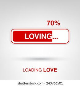 Loving - loading love. Creative Valentines Day concept vector illustration