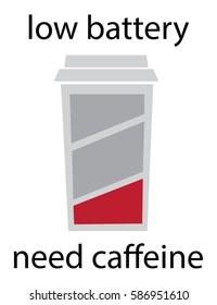 Low Battery Need Caffeine