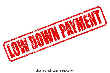 LOW DOWN PAYMENT red stamp text on white