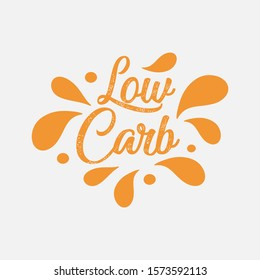 Low fat, low carb, low calorie label. Typographic sign badge