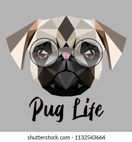 "Low poly triangular little cute pug (pug-dog) spectacled face, vector illustration EPS 10 isolated.  Polygonal style trendy modern logo design. Suitable for printing on a t-shirt. ""Pug life"" slogan."