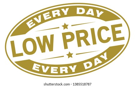 Low Price, Every Day. Vector Rubber Stamp.