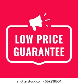 Low price guarantee. Badge with megaphone icon. Flat vector illustration on red background.