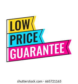 Low price guarantee. Flat badge, vector illustration on white background.