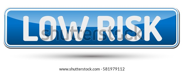 LOW RISK - Abstract beautiful button with text.