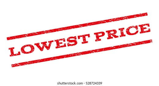 Lowest Price watermark stamp. Text caption between parallel lines with grunge design style. Rubber seal stamp with scratched texture. Vector red color ink imprint on a white background.