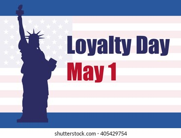 Loyalty Day Vector. May holiday in America. Background with American flag and Statue of Liberty. Festive vector illustration