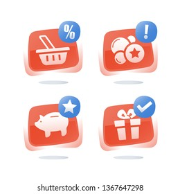 Loyalty program, earn points and get reward, shopping basket, discount coupon, piggy bank savings, redeem gift, cash back for purchase, collect points and exchange for present, vector flat icon set