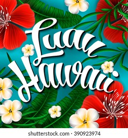 Luau Hawaii Invitation Hand lettering exotic with tropical flowers