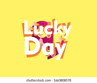 lucky day, beautiful greeting card background or template banner with music theme. vector design illustration