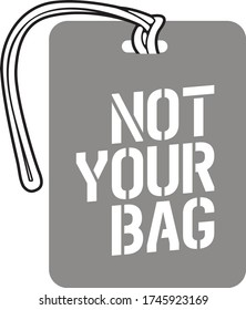 Luggage Tag Template - not your bag