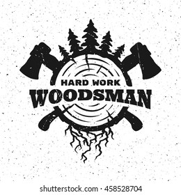 lumberjack, hard work. Emblem, t-shirt design.