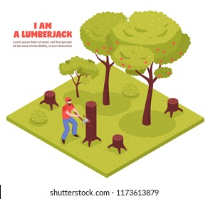 Lumberjack isometric composition with woodcutter chopping trees in forest with hand axe vector illustration