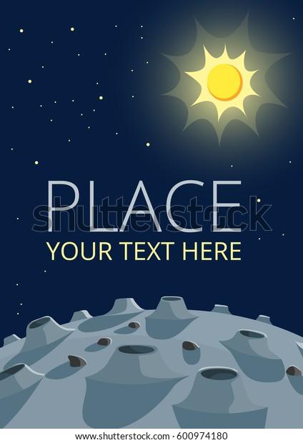 Lunar landscape and Sun in the sky. Vector illustration.