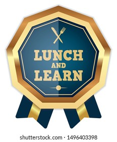 Lunch And Learn. Vector Badge With Ribbons.