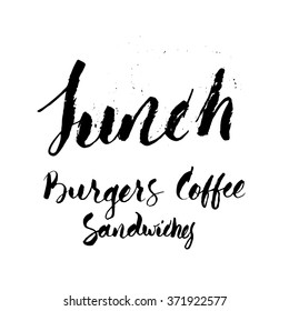 Lunch menu. Burgers, Coffee and Sandwiches. Handwriting with brush and ink in modern calligraphy style.