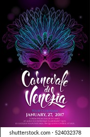 luxurious carnival mask with feathers. Venetian carnival. Beautiful concept design with hand drawn lettering for poster, greeting card, party invitation, banner or flyer. Vector Illustration.