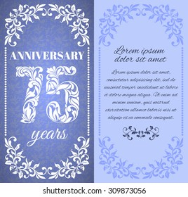 Luxury template with floral frame and a decorative pattern for the 75 years anniversary. There is a place for text
