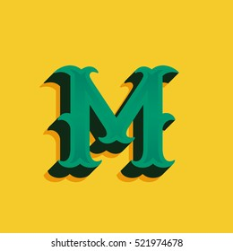 M letter logo in vintage money style with shadow. Retro decorative font for western, sport or historical labels, posters etc.
