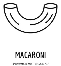 Macaroni icon. Outline macaroni vector icon for web design isolated on white background