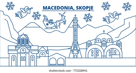 Macedonia, Skopje winter city skyline. Merry Christmas, Happy New Year decorated banner with Santa Claus.Winter greeting line card.Flat, outline vector.Linear christmas snow illustration