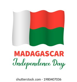 Madagascar Independence Day lettering with flag isolated on white. National holiday celebrated on June 26. Vector template for banner, typography poster, greeting card, flyer, etc.