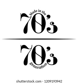 'Made in 70's/ 70's generation' - Hand drawn lettering quote. Vector illustration. Good for scrap booking, posters, textiles, gifts.