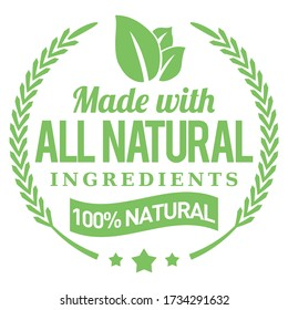 Made with All Natural Ingredients. Vector Green Badge.