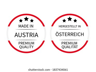 Made in Austria round labels (in English and in German languages). Quality mark vector icon. Perfect for logo design, tags, badges, stickers, emblem, product package, etc.