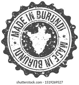 Made In Burundi. Map Travel Stamp. Icon Country Design. National Export Seal.