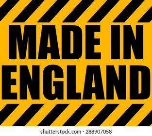 Made in England Industrial Yellow Sign, Vector Illustration.