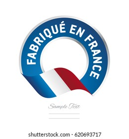 Made in France (French language - Fabriqué en France)