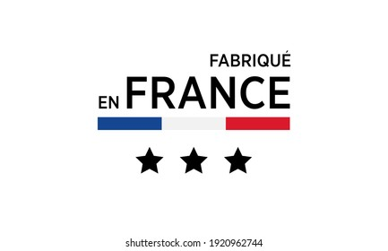 Made in France, in the French language. Vector