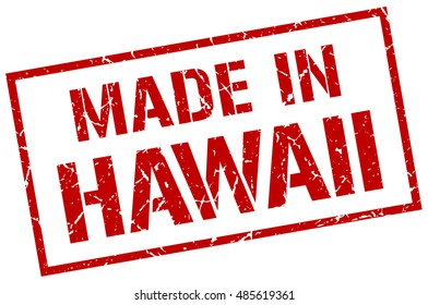 made in Hawaii stamp. Hawaii grunge vintage isolated square stamp. made in Hawaii