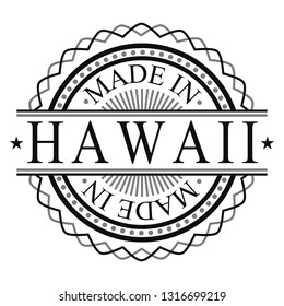 Made In Hawaii Stamp. Logo Round Icon Symbol. Bank Design Certificated.