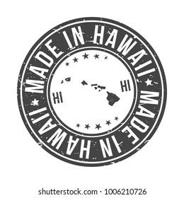 Made In Hawaii State USA Quality Original Stamp Design Vector Art Tourism Souvenir Round