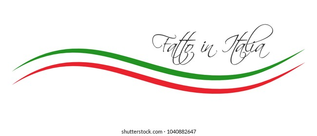 Made in Italy, In the Italian language - Fatto in Italia, colored symbol with Italian tricolor isolated on white background