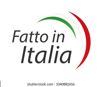 Made in Italy, In the Italian language - Fatto in Italia, simple vector symbol with Italian tricolor isolated on white background