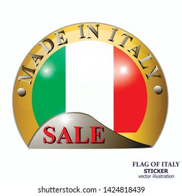 Made in Italy sticker. Bright sticker sale with italian flag. Happy Italy day button. Sticker with flag of Italy. Illustration.