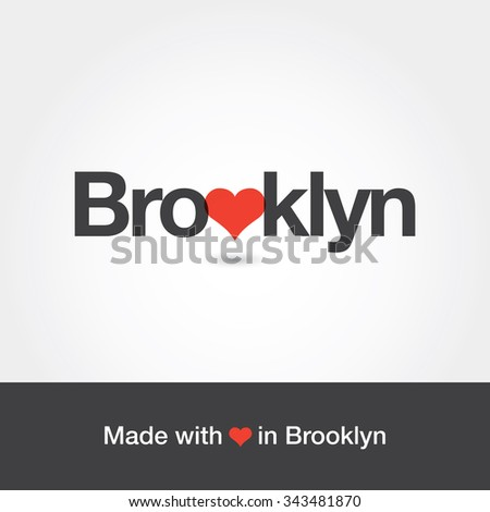 404313d55 Made with love in Brooklyn. Borough of New York city. Editable vector logo  design