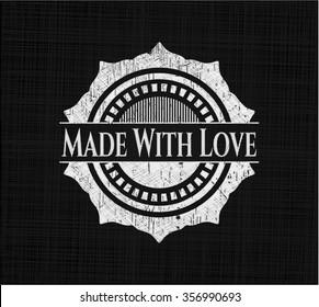 Made With Love written on a blackboard