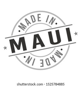 Made In Maui Stamp. Hawaii Icon Symbol Design. Badge Vector Retro Label.
