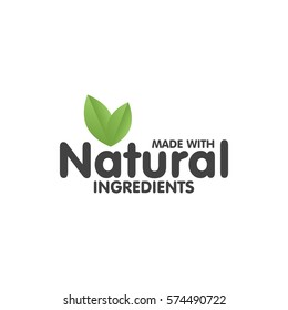 Made with Natural ingredients eco green label sticker. Vector Illustration.