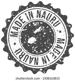 Made In Nauru. Map Travel Stamp. Icon Country Design. National Export Seal.
