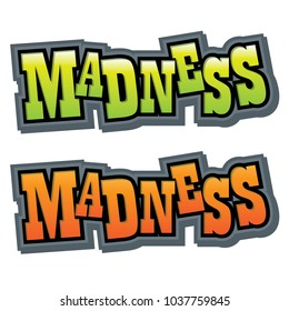 Madness Vector Graphic Headline